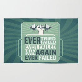 Ever Tried Ever Failed Try Again Inspirational Quote Rug