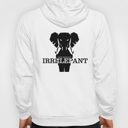 Irrelepant Hoody