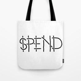 SPEND Tote Bag