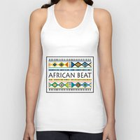 african Tank Tops featuring African beat by mike lett