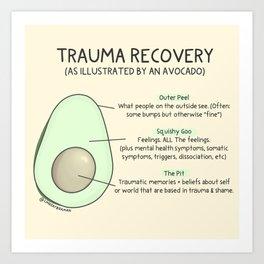 Trauma Recovery Avocado Model Art Print