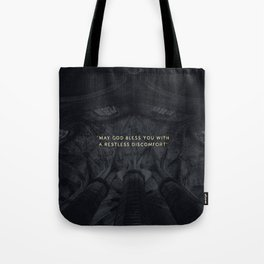 A RESTLESS DISCOMFORT Tote Bag