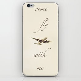 Come Fly With Me 2 iPhone Skin