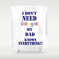 dad Shower Curtains featuring Google  DAD by Brian Raggatt