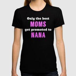 Promoted To Nana T-shirt