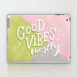 Good Vibes Mostly Laptop & iPad Skin