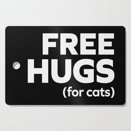 Free Hugs Cats Funny Quote Cutting Board
