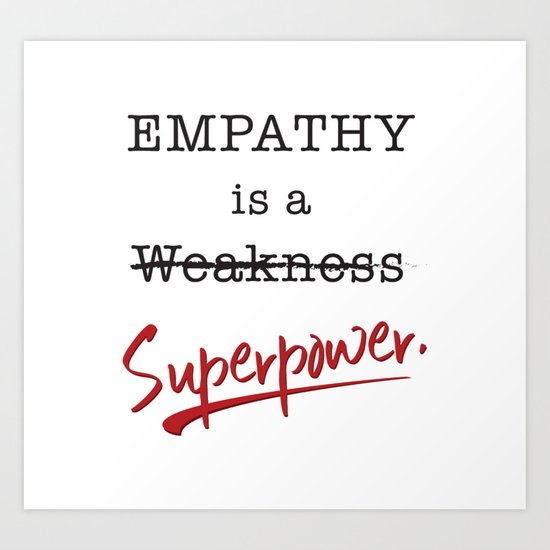 Empathy is a Superpower by themysticlife