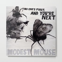 Modest Mouse - No One's First And No You're Next Metal Print