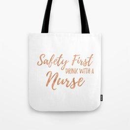 Nurse Sayings - Rose Gold Tote Bag