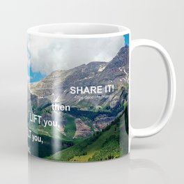 Find Awe and Share It! Coffee Mug