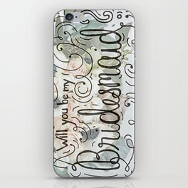 Will you be my bridesmaid? (Bouquet background) iPhone Skin