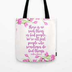 We're All Just People Who Sometimes Do Bad Things Tote Bag