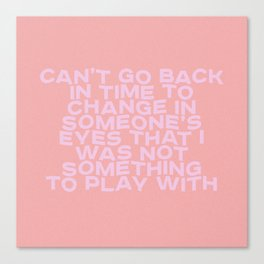 can't go back in time Canvas Print