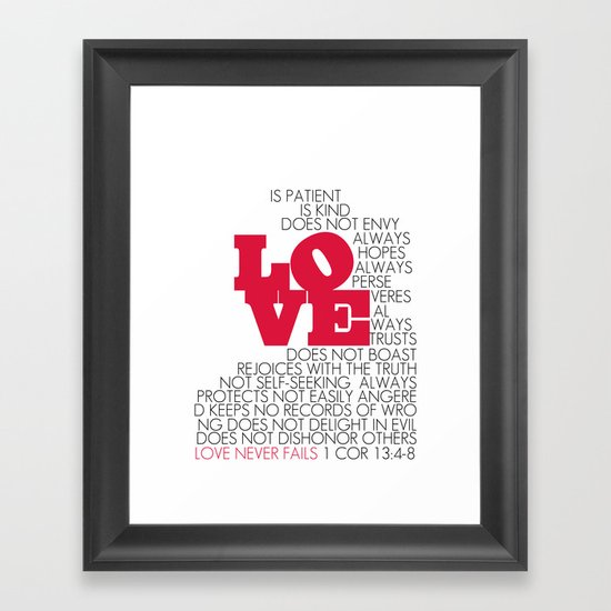 LOVE. 1 Corinthians 13:4-8. Framed Art Print