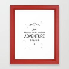 The Adventure Begins Framed Art Print