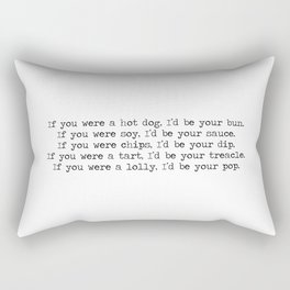 If you were my Valentines 2 Rectangular Pillow