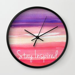 Stay Inspired  Wall Clock