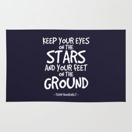 Eyes on the Stars Quote - Teddy Roosevelt Rug