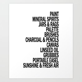 What a Plein Air Oil Painter Needs for a Perfect Day... Art Print