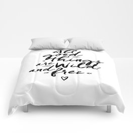 All good Things... Comforters