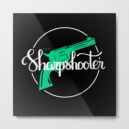 The Sharpshooter Metal Print