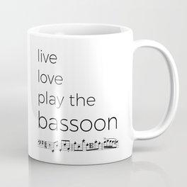 Live, love, play the bassoon Coffee Mug