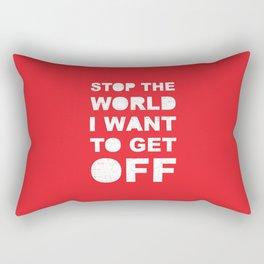Stop The World Rectangular Pillow