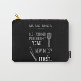 Yeah or Meh: The Microphone — Music Snob Tip #101 Carry-All Pouch