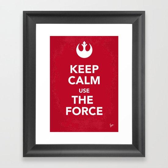 My Keep Calm Star Rebel Wars Alliance - poster Framed Art Print