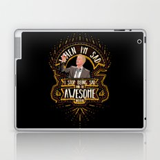 When I'm sad I stop being sad and be awesome instead Laptop & iPad Skin