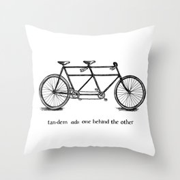 in tandem Throw Pillow