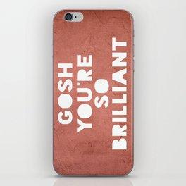 Gosh (Brilliant) iPhone Skin