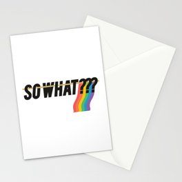So what? Rainbow flag Stationery Cards