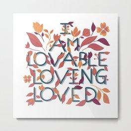 Love affirmations II Metal Print