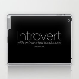0001: Introvert (with extroverted tendencies) Laptop & iPad Skin