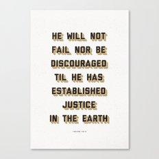 He Will Not Fail Canvas Print