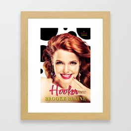 Hooker by Brooke Blaine Framed Art Print