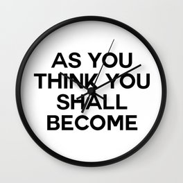 as you think Wall Clock