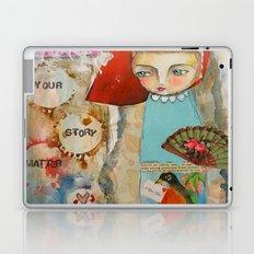 Your story matter - girl and bird inspirational art Laptop & iPad Skin