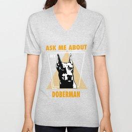 Ask Me About My Dobermans Unisex V-Neck