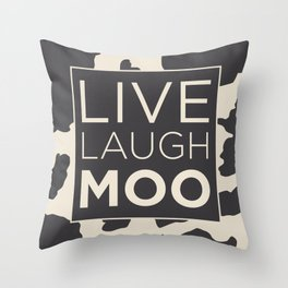 Live Laugh Moo Throw Pillow
