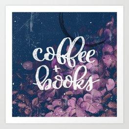 Coffee + Books Art Print