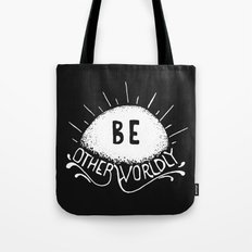 Be Otherworldly (wht) Tote Bag