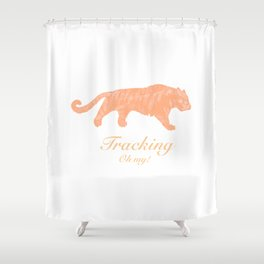 Tracking - Oh my! Shower Curtain