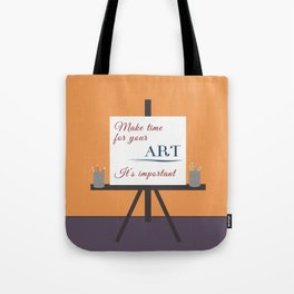 Make Time For Art (Colorful Calligraphy) Tote Bag