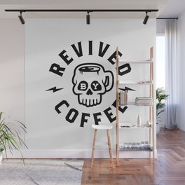Revived By Coffee v2 Wall Mural