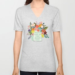 Always Look On The Bright Side Unisex V-Neck