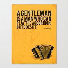 Definition of a Gentleman Canvas Print