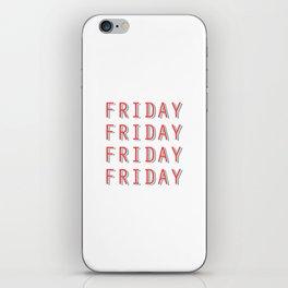 Fri-nally Friday iPhone Skin